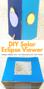 DIY Solar Eclipse Viewer for Kids.