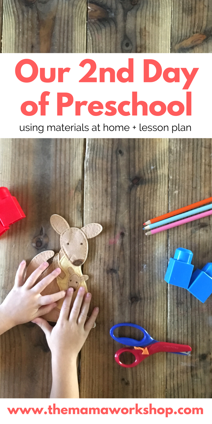 Our Second Day of Preschool at Home. Using materials at home. Includes a lesson plan.
