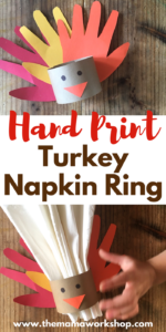 We are making this Hand Print Turkey Napkin Ring for each family member! The kiddos will be so happy to see it on the table Thanksgiving Day!