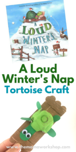 We are reading A Loud Winter's Nap and doing a tortoise craft and activities to go along with the book. It's so fun! Join in on the fun too!