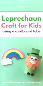Make this Leprechaun Craft for Kids using a cardboard tube. Your kiddos will love making the craft and playing with it after it's done!